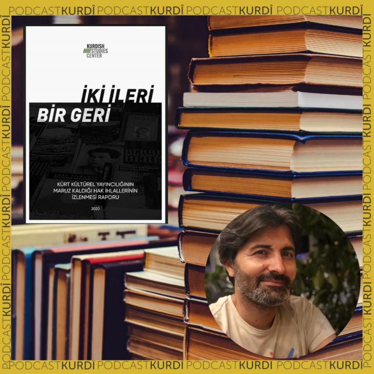 MEVLÜT OĞUZ– DERKENAR – Rewşa weşangeriyê li bakur: 117 kitêb hatine qedexekirin