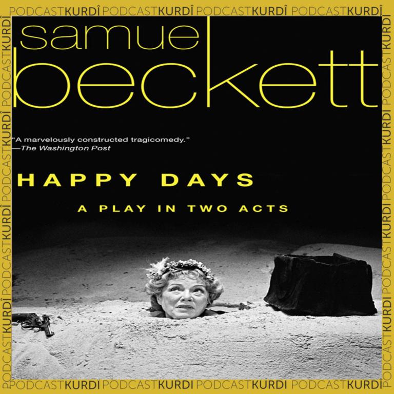 """Ronya Bewran – Kaya """"Rojê Zerrîweşî"""" ya Samuel Beckettî"""